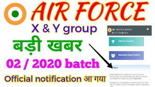 Indian Air Force X & Y group official notification released , batch 02/2020