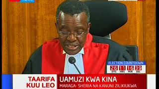 THE FULL VERDICT: Chief Justice, David Maraga on issues with irregularities and illegalities
