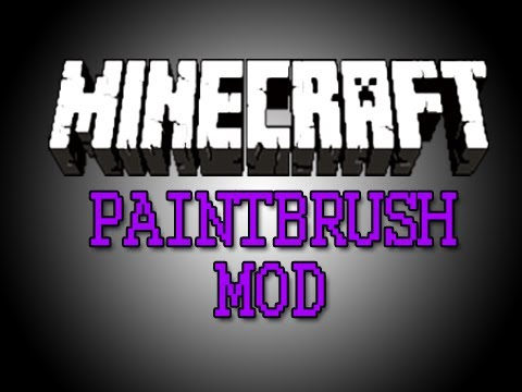 Minecraft Mod Showcase - Paintbrush Mod!