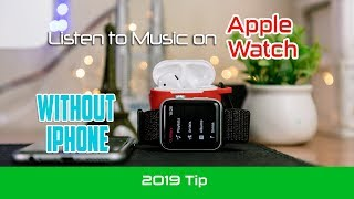 How to transfer and listen to Music on Apple Watch | Apple Watch Tips