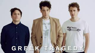 "The Wombats ""Greek Tragedy"""
