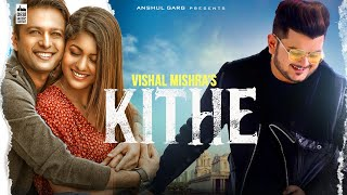 KITHE - Vishal Mishra | Vatsal Sheth & Ishita Dutta | Babbu | Anshul Garg | latest Punjabi Song 2020  IMAGES, GIF, ANIMATED GIF, WALLPAPER, STICKER FOR WHATSAPP & FACEBOOK