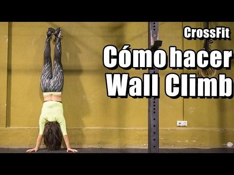 Como hacer Wall Climb o subidas a pared