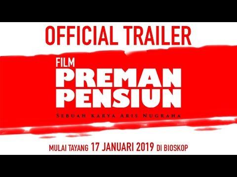 OFFICIAL TRAILER FILM PREMAN PENSIUN (2019) | SEDANG TAYANG DI BIOSKOP