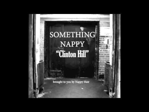 Nappy Hair - Clinton Hill