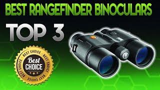 Best Rangefinder Binoculars 2019 - Rangefinder Binocular Review