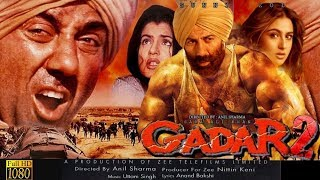 Gadar 2 Full Movie HD facts | Sunny Deol | Anil Sharma |Nitin Keni | Sara Ali Khan | 2020