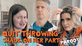 Quit Throwing Shade on Her Part - Backstreet Boys Parody