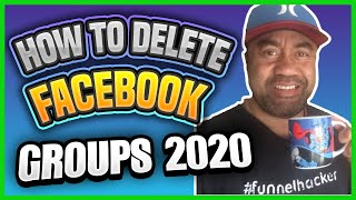 How To Delete A Facebook Group 2020
