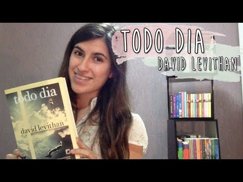 Todo Dia â David Levithan | Opinião