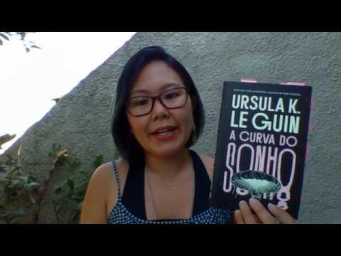 A Curva do Sonho - Ursula Le Guin
