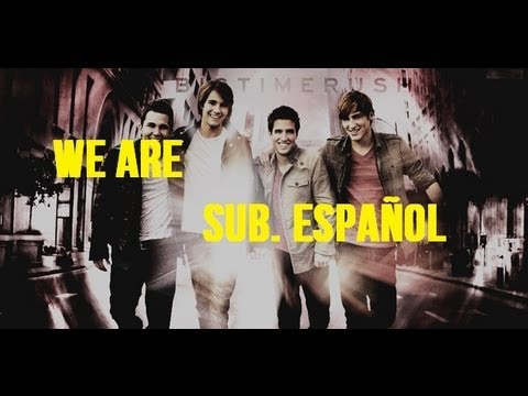 Big Time Rush - We Are [Sub. Español]