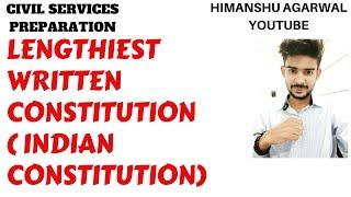 LENGTHIEST WRITTEN CONSTITUTION ( INDIAN CONSTITUTION)