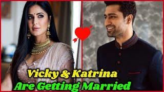 Katrina Kaif & Vicky Kaushal Are Getting Married Soon