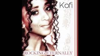Kofi - Rocking Eternally (Full Album)