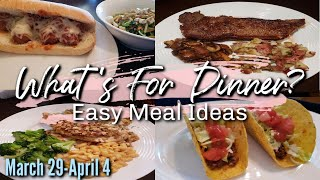 WHAT'S FOR DINNER? | MARCH 29-APRIL 4 | EASY MEAL IDEAS | MANDY IN THE MAKING
