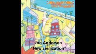 """Jon Anderson """"New civilization"""""""