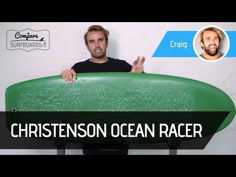Christenson Surfboards Ocean Racer Surfboard Review | Compare Surfboards