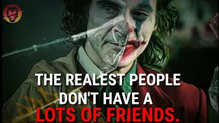 Stay Away From Fake People  Joker Quotes