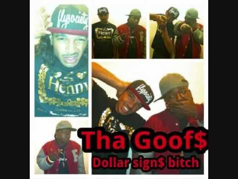 THA GOOF$- THICK BITCH