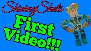 ShiningShots First Video...