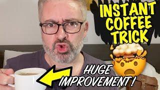 Instant Coffee Trick - AMAZING IMPROVEMENT