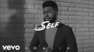 Khalid   Self [1 Hour] Loop