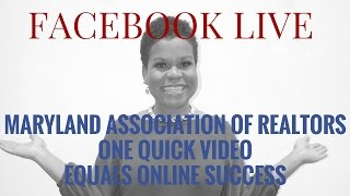 REALTORS ONE QUICK VIDEO EQUALS ONLINE SUCCESS