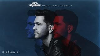 Andy Grammer - Pushing