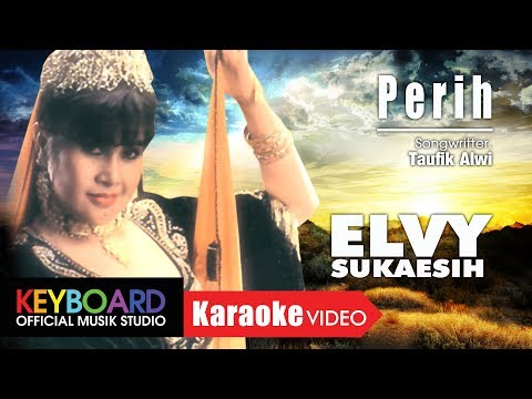 Elvy Sukaesih - Perih [OFFICIAL] Mp3
