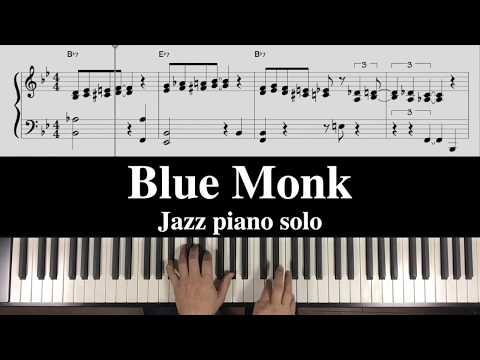 "Blue Monk"" Free Jazz Piano Transcription - смотреть онлайн на Hah Life"