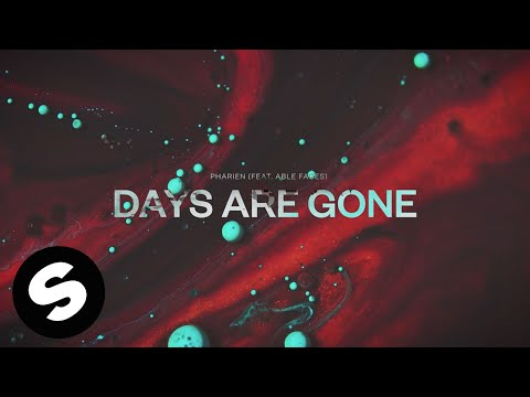 Pharien - Days Are Gone (feat. Able Faces) [Offcial Audio]