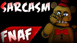 """(SFM)""""Sarcasm"""" Song Created By:Get Scared
