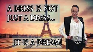 Ask Yana - A Dress Is Not Just a Dress... It's a Dream