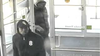 Security video of two suspects- armed robbery  at TD bank on St Clair Avenue West