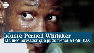 Muere en un accidente de tráfico Pernell Whitaker, el único boxeador que pudo frenar a Poli Díaz