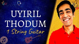 How to play Uyiril Thodum | Kumbalangi Nights | Single String Guitar Lesson | NXD
