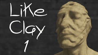 Like Clay [Part 1] - From The Bunker 16 Dev