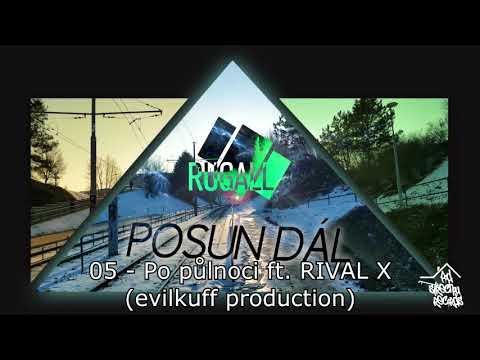 05 - Po půlnoci ft  RIVAL X (evilkuff production) POSUN DÁL MIXTAPE
