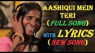 AASHIQUI MEIN TERI || RANU MONDAL and HIMESH