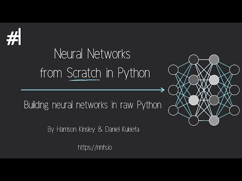 Neural Networks from Scratch - P.1 Intro and Neuron Code