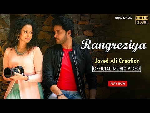 Rangreziya - Official Song - Javid Ali