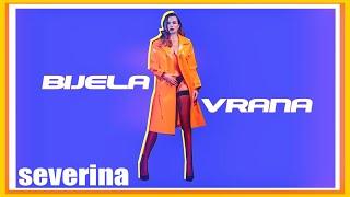 ☆ Severina   Bijela Vrana