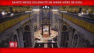 Pape François - Sainte Messe pour la Solennité de Marie, Mère de Dieu 2019-01-01