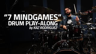 """7 Mindgames"" by Kaz Rodriguez (Drum Play-Along)"