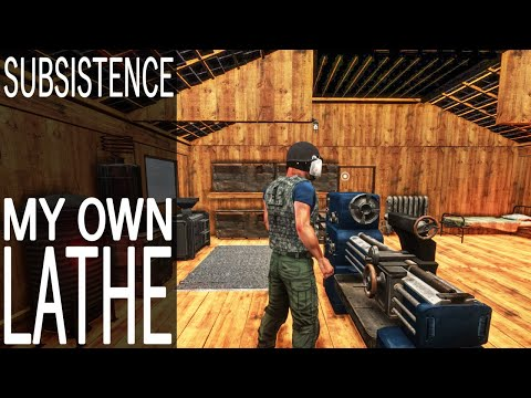 My Own Lathe! | Subsistence Single Player Gameplay | EP 136 | Season 5