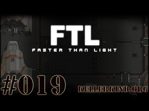 FTL: Faster than Light [HD|60FPS] #019 – Irgendwie durchs All ★ Let's Play FTL: Faster than Light