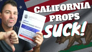 2020 CALIFORNIA PROPOSITIONS MADE SIMPLE! Voting Guide For The (Mostly) Crappy CA Propositions!