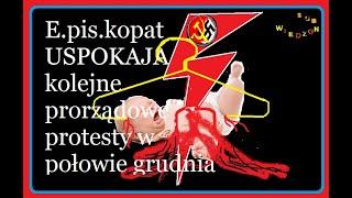 WDZ E.pis.kopat USPOKAJA kolejne prorządowe protesty w połowie grudnia