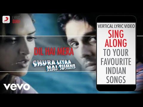 Dil Hai Mera - Chura Liyaa Hai Tumne|Official Bollywood Lyrics|Mahalakshmi Iyer|Udit
